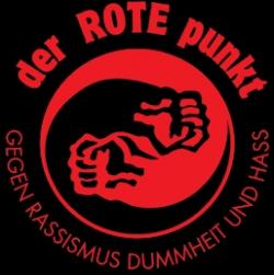 der ROTE punkt - gegen Rassismus Dummheit und Hass